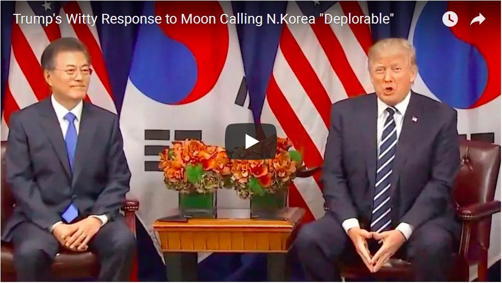 Trump Cracks Up Diplomats After SKorea President Calls North Korea 'Deplorable'