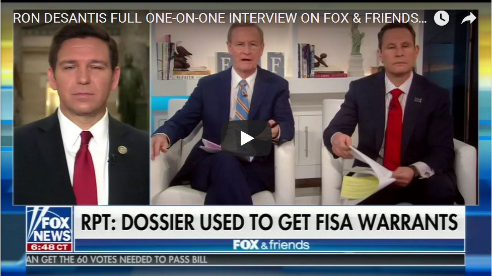 DESANTIS: Now We Know Why Rosenstein Fought Tooth And Nail To Cover Up FISA Docs…