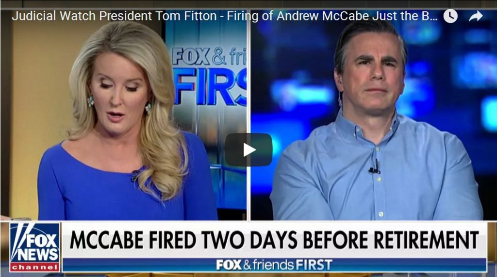 Fitton: Firing of McCabe Is Just The Beginning, FBI And DOJ Are Now In 'Full Coverup Mode'…