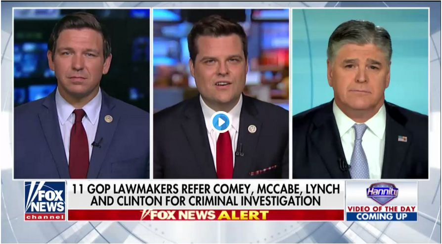 Matt Gaetz And Ron Desantis: 'If Lies Were Music, Jim Comey Would Be Beethoven'…