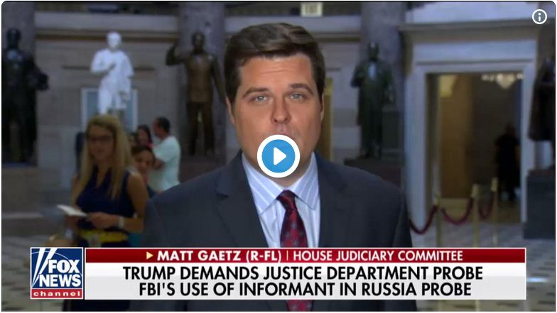 Matt Gaetz Goes Off: 'Rosenstein Can't Investigate Himself! We Need A Special Counsel Now!'