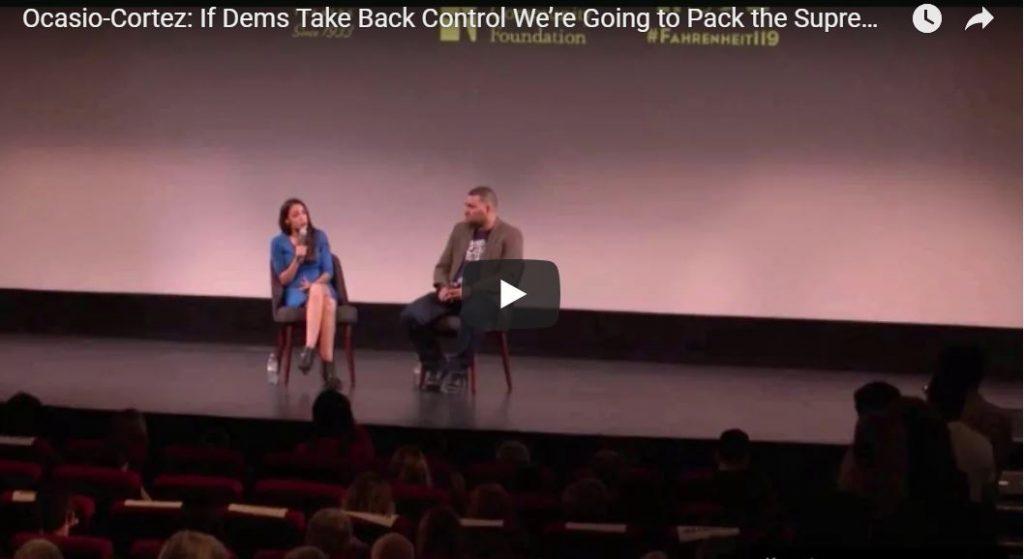 Alexandria Ocasio-Cortez Reveals Her Plan To Overthrow The Supreme Court … VIDEO