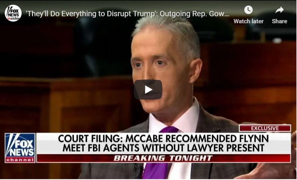 Trey Gowdy Comes Out Swinging, Defends Trump…