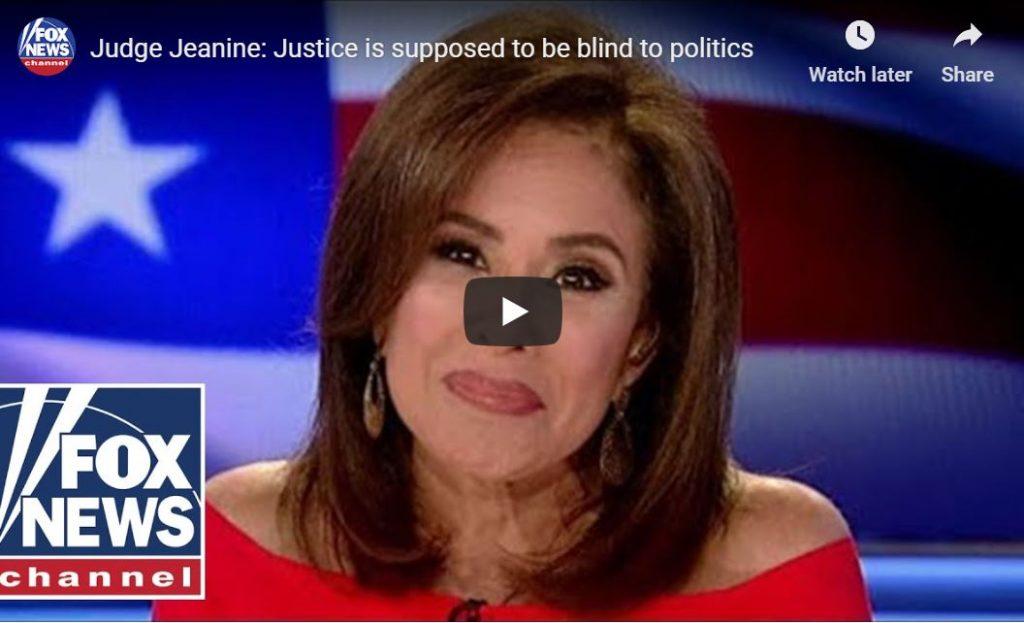 Judge Jeanine Opening Statement…
