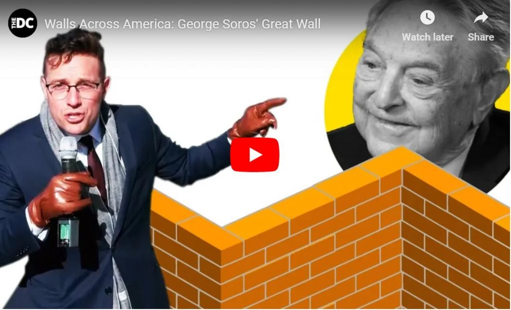 Video: The Great Wall of George Soros…