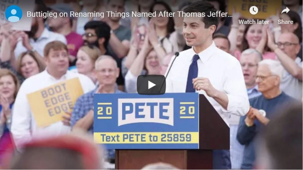 Buttigieg wants to eliminate Thomas Jefferson…