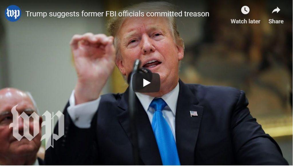 TRUMP NAMES NAMES… TREASONOUS FBI…