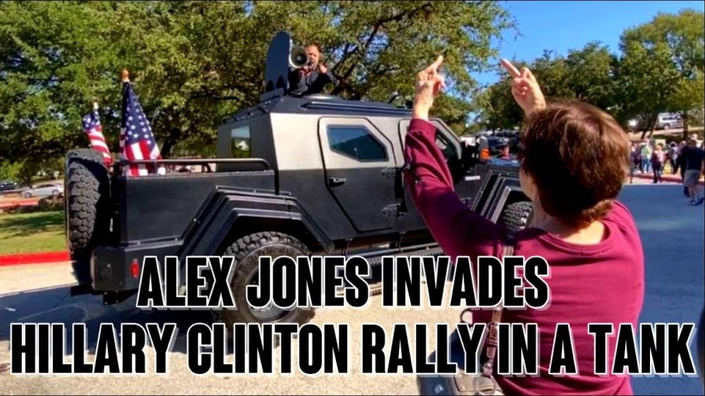 Watch Alex Jones crash Hillary Clinton event in Battle Tank with megaphone…